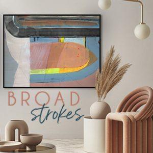May 2021 - Broad Strokes